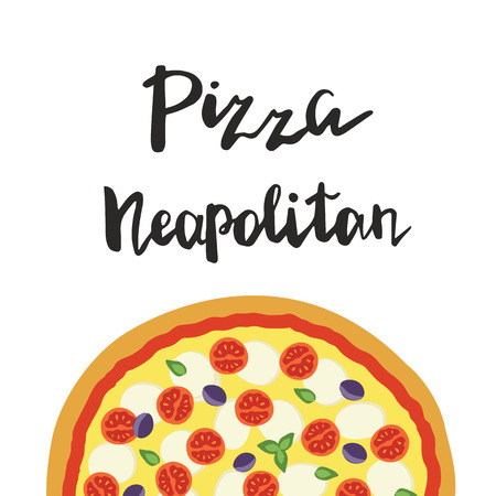 illustration of Neapolitan Pizza and hand lettering isolated on a white background