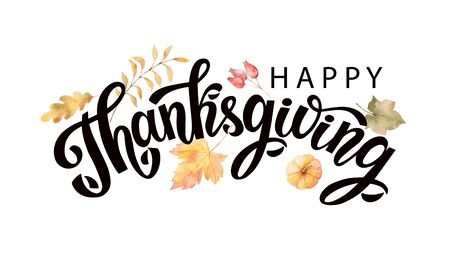Happy thanksgiving text with vector watercolor autumn leaves and branches isolated on white background. Autumn illustration for greeting cards, wedding invitations, quote and decorations.