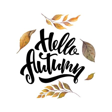 Watercolor vector card with hand lettering Hello autumn and leaves isolated on white background. Arrangement for greeting cards, wedding invitations, invite and decorations.