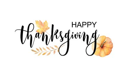 Happy thanksgiving text with vector watercolor autumn leaves and branches isolated on white background. Autumn illustration for greeting cards, quote and decorations. Hand drawn lettering. Stock Illustratie