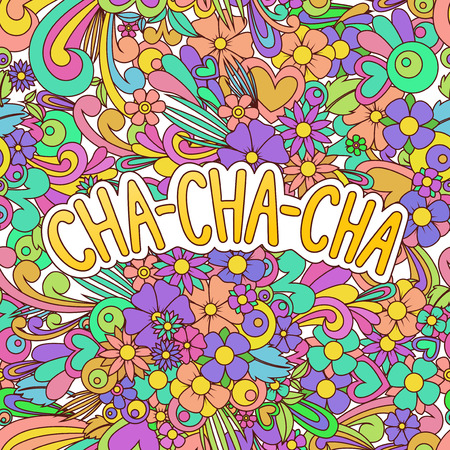 Cha-cha-cha illustration. Doodle background with flowers. Wallpapers dance vector illustration. Çizim
