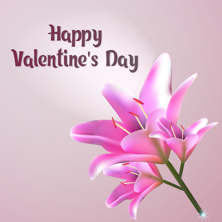 Happy Valentines Day, vector illustration. Greeting card with pink Lily. Postcard with a beautiful Bud. Illustration