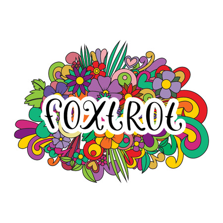 Foxtrot Tangle pattern background. Doodle flowers and text for the partner dancing. Vector illustration.