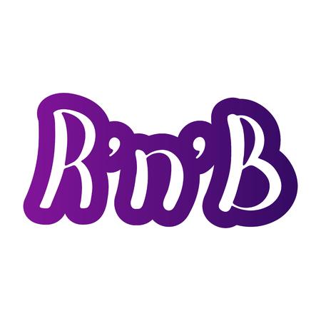 Dance RnB. Music Vector illustration. Handwritten calligraphy. Rhythm And Blues Illustration