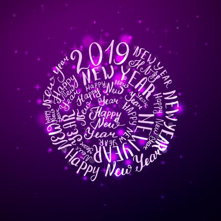 2019 New Year. Phrase the beautiful handwriting. Vector illustration. Purple shine background.