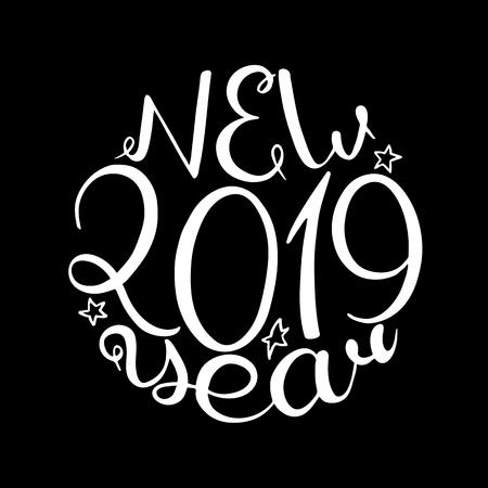 2019 New Year. Calligraphic inscription. Vector illustration Black background
