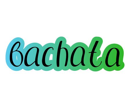Pair dance bachata. Music Vector illustration Lettering Standard-Bild - 110684688