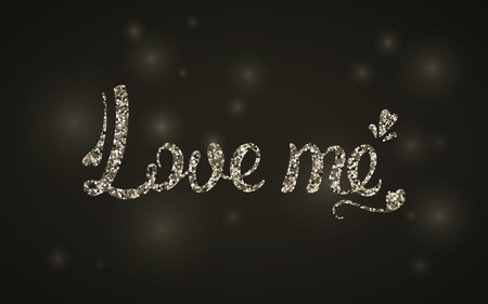 Love me the inscription in silver sequins. Vector illustration. Valentine day. Greeting card.