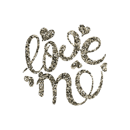 Love me the calligraphy in silver sequins. Vector illustration. Valentine day. Bright color greeting card.