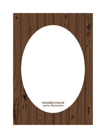 Oval frame made of wood. Vector illustration. Wooden texture.