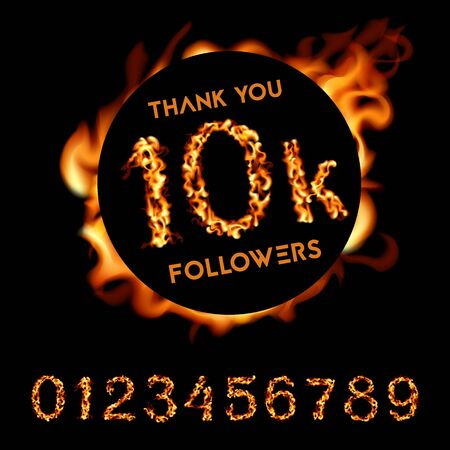 Thank you 10K followers. Fire design. Vector Illustration card on black background..