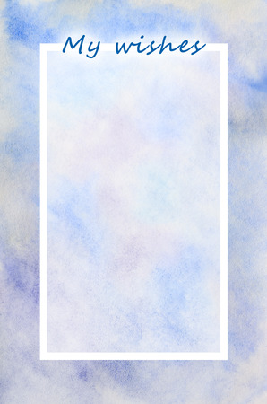 My wish list. The text is depicted in an illustration in the form of a watercolor pattern from blue stains with copy space