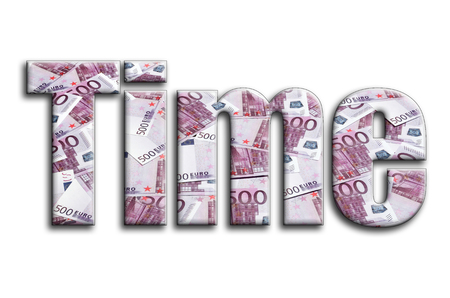 Time. The inscription has a texture of the photography, which depicts a lot of 500 euro money bills.