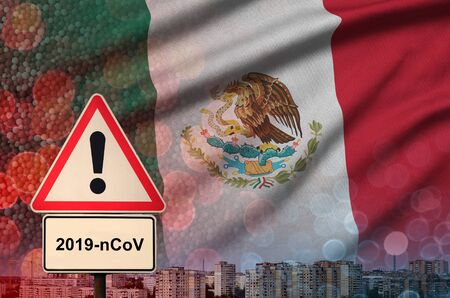 Mexico flag and virus 2019-nCoV alert sign.