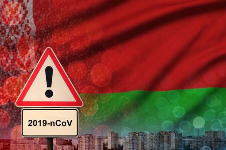 Belarus flag and virus 2019-nCoV alert sign.