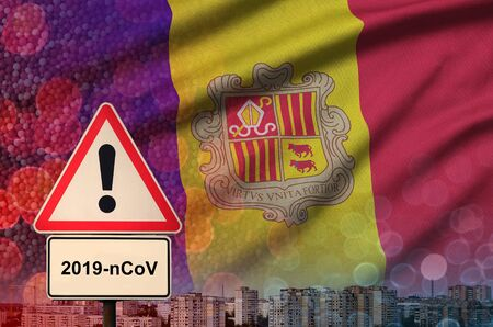 Andorra flag and virus 2019-nCoV alert sign.