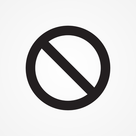 Prohibition no symbol, warning and stop sign - vector illustration