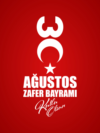 30 Agustos Zafer Bayrami - Translation: August 30, Victory Day of Turkey. Greeting card concept on red background.