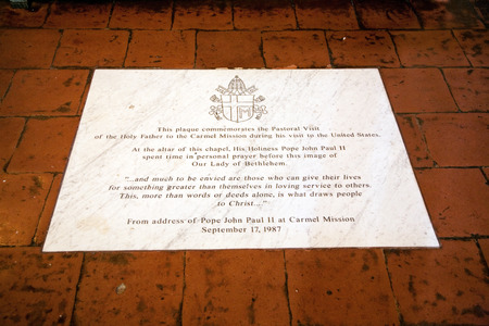 borromeo: CARMEL, USA - JULY 27, 2008: carmel Mission San Carlos Borromeo in Carmel, USA. Pope Paul II was worshiping the holy maria, a plate is adressing his visit Editorial