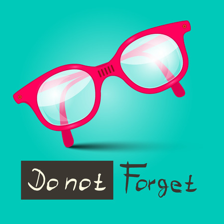 not to forget: Do Not Forget Vector Illustration With Glasses on Retro Blue Background Illustration