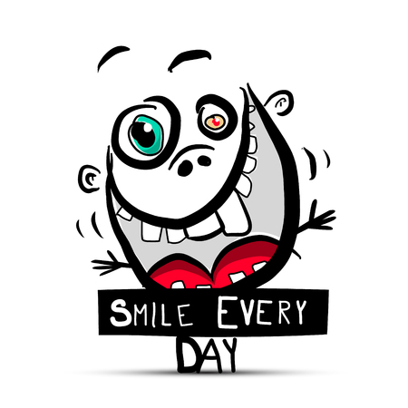 Smile Every Day Slogan with Funny Crazy Face and teeth in Big Muth Vector Ilustrace