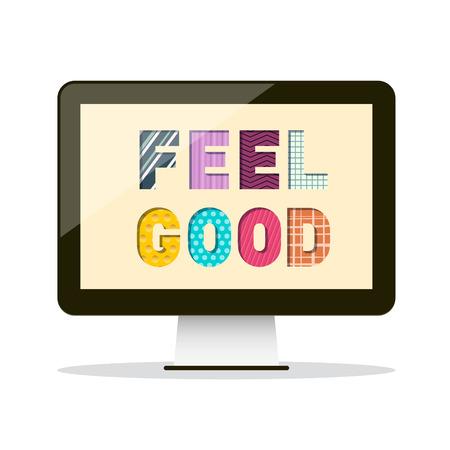 Feel Good Slogan auf PC-Bildschirm-Vektor-Design Vektorgrafik