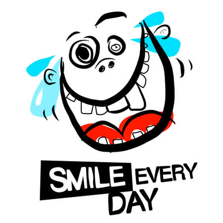 Smile Every Day Slogan with Crazy Smiling Face