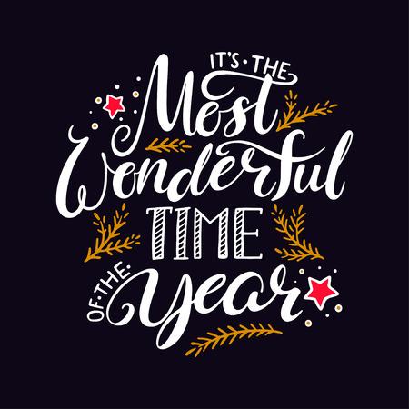 Die schönste Zeit des Jahres . Handschrift geschrieben Weihnachten Schriftzug auf schwarzem Hintergrund