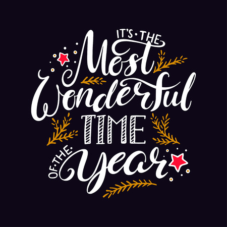 the most wonderful time of the year. hand written christmas lettering on black background