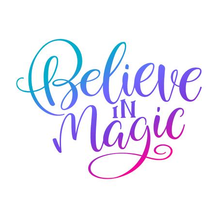 グリーティング カード、招待状、ポスター、印刷の見積マジック手書き碑文と t シャツを信じています。