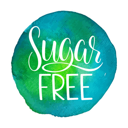 Sugar free calligraphy. Sugar free sign on a blue and green watercolor background. Illustration