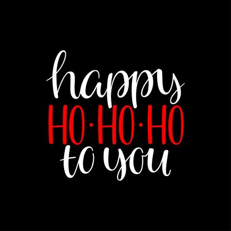 Happy ho-ho-ho to you handwriting Christmas calligraphy