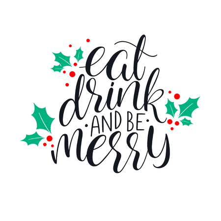 Eat, drink and be Merry Christmas greeting card. Hand-drawn illustration Stock Illustratie