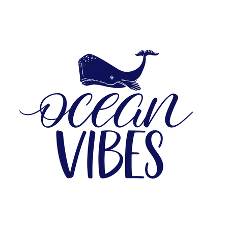 ocean vibes calligraphy. Motivating handwritten quote