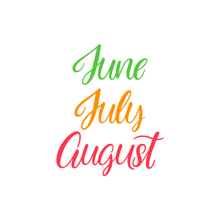 Lettering Summer months June, July, August  Summer months quote