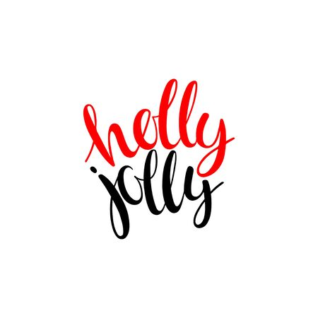 Holly Jolly. Vector greeting card with hand written calligraphic christmas phrase Ilustrace
