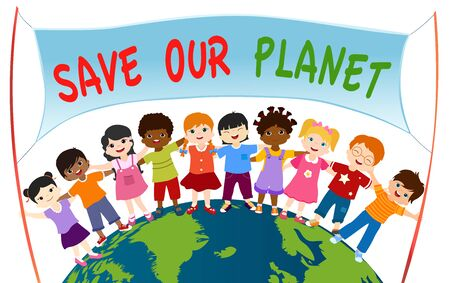 Group of diverse and multi-ethnic children who embrace each other and hold a banner with Save our planet on a globe. Unity for an eco-environment and sustainable and ecological energy Ilustrace