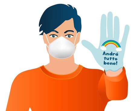 Isolated portrait man protecting himself with medical mask and latex glove with above written social campaign Italian slogan -everything will be fine- Coronavirus concept covid-19