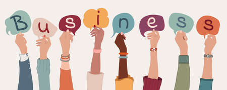 Group of arms and raised hands of diverse multiethnic business people holding letters with speech bubble forming the text -Business-. Economy. Financial. Teamwork communication. Community