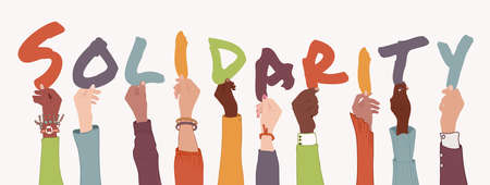 Raised arms of diverse multi-ethnic and multicultural people holding colorful letters forming the text -Solidarity-. Help support and assistance concept