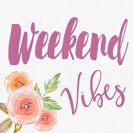 Quote - weekend vibes word in pink letters with flowers and textured background Stock Photo