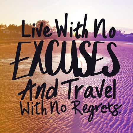 Inspirational Quote with beach background - Live with no excuses and travel with no regrets