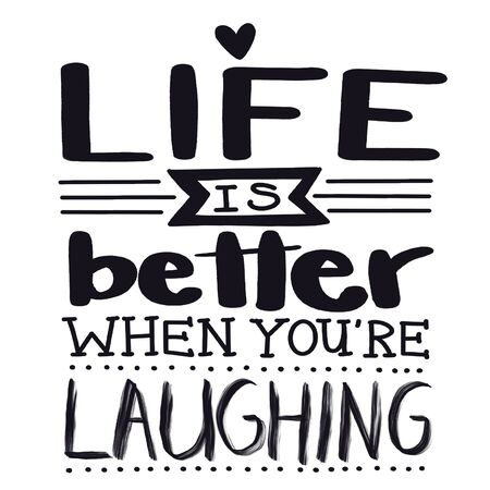 Inspirational Quote with lake background - Life is better when youre laughing