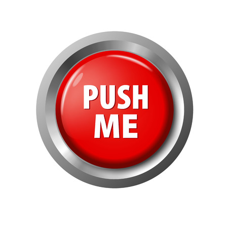 Glossy red button with words 'Push Me'. Isolated on white background. Bright plastic and metal circles. Realistic vector illustration.