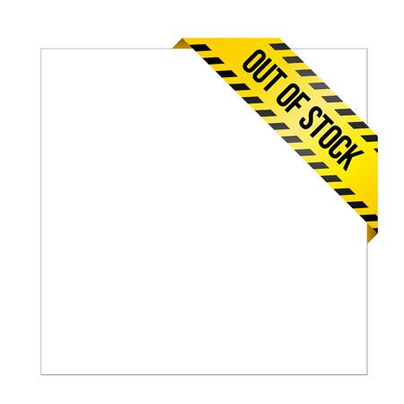 Ruban d'avertissement jaune avec les mots «En rupture de stock». Étiquette de coin peinte comme un ruban de danger. Étiquette de produit manquante pour les boutiques en ligne, les services automobiles, les entreprises industrielles. Isolé sur fond blanc