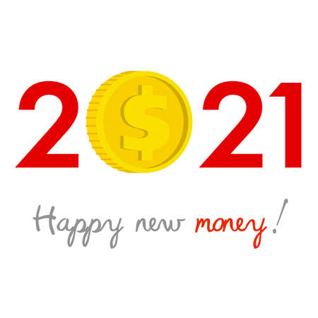 New Year 2021 business concept. Dollar gold coin instead of zero Ilustração