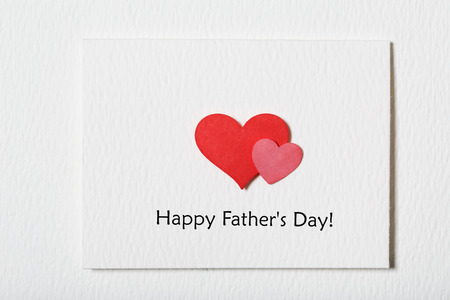 life event: Happy Fathers Day white message card with hand made hearts