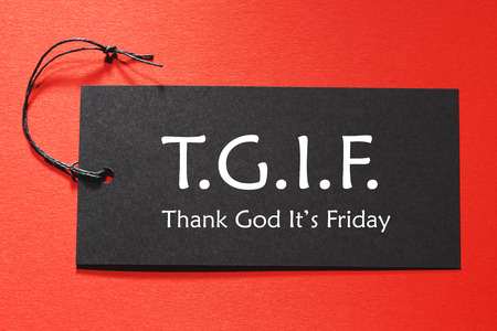 TGIF text on a black tag on a red paper background