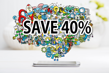40: Save 40 percent text with smartphone on white table