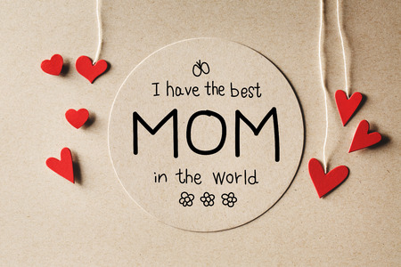 handmade: I have the best Mom in the world message with handmade small paper hearts Stock Photo